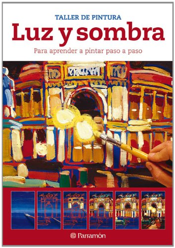 9788434237612: Luz Y Sombra (Spanish Edition)