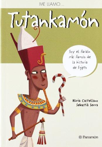 9788434237858: Tutankamon me llamo