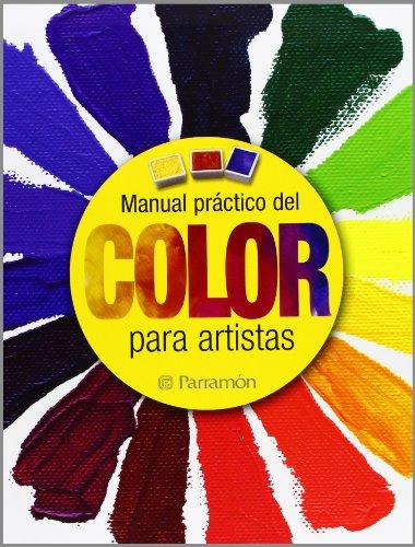 9788434237940: MANUAL PRACTICO DEL COLOR PARA ARTISTAS (Spanish Edition)