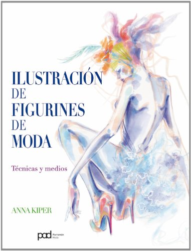 9788434238008: ILUSTRACION DE FIGURINES DE MODA (Spanish Edition)