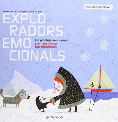 9788434238374: Exploradors emocionals (Ecología Emocional)