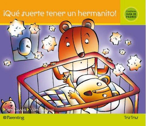 9788434240032: Que Suerte Tener Un Hermanito (Tris Tras) (Spanish Edition)