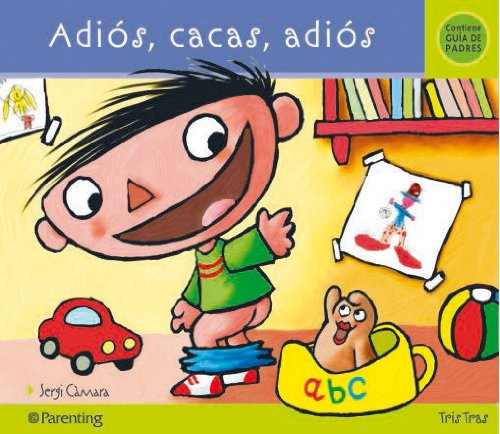 9788434240131: ADIOS, CACAS, ADIOS (Tris tras)