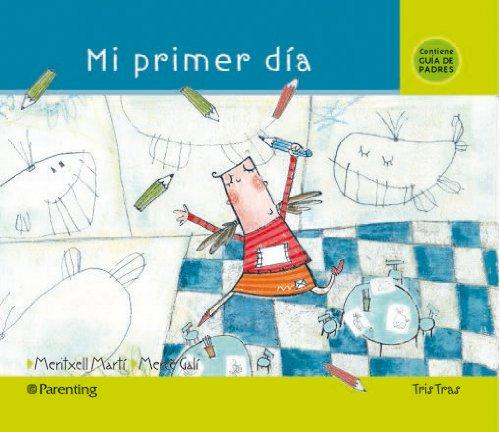 9788434240285: Mi Primer Dia (Tris Tras) (Spanish Edition)
