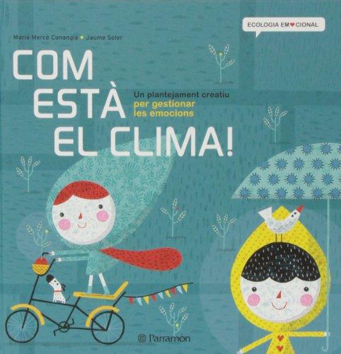 9788434240377: Com Està El Clima! (Ecología Emocional)