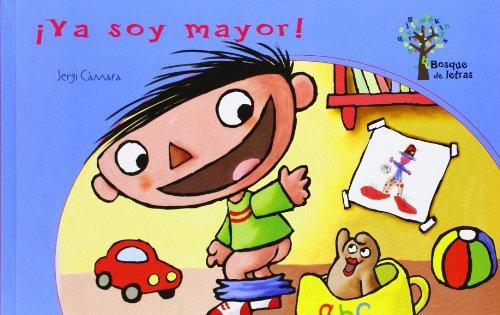9788434240735: ¡Ya soy mayor! Bosque de letras (Spanish Edition)