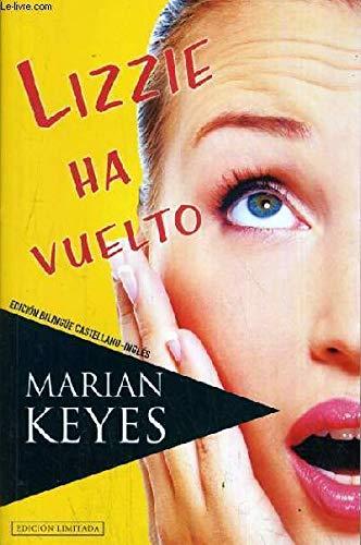 9788434286405: Marian Keyes: LIZZIE HA VUELTO (Barcelona, 2010) Edición bilingüe Castellano-Inglés