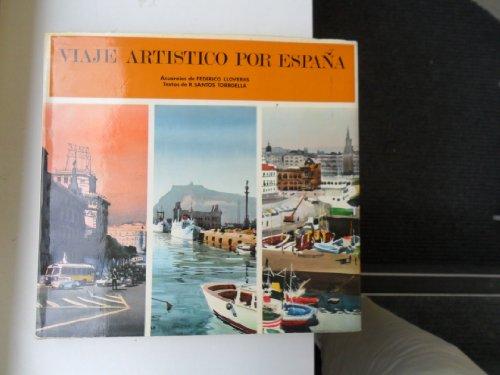 Viaje artistico por Espana (Spanish Edition): Rafael Santos Torroella