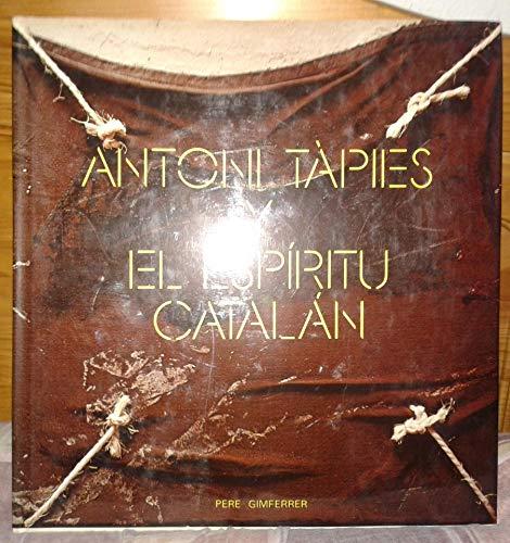 9788434302099: Antoni Tapies Y El Espiritu Catalan