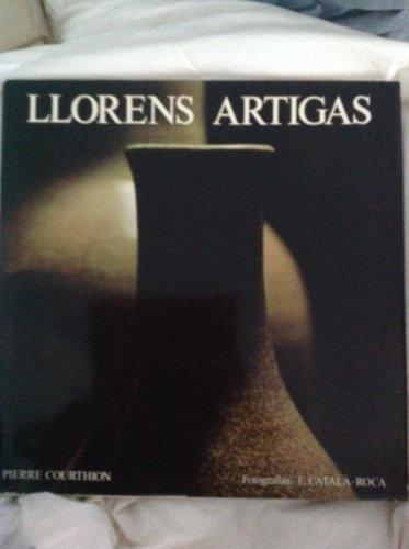 Llorens Artigas (photographs by Francesc Catala-Roca): Courthion, Pierre and Francesc Catala-Roca (...