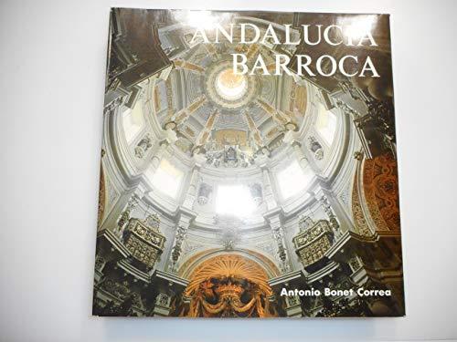 Andalucía barroca: Arquitectura y urbanismo (Spanish Edition): Bonet Correa, Antonio