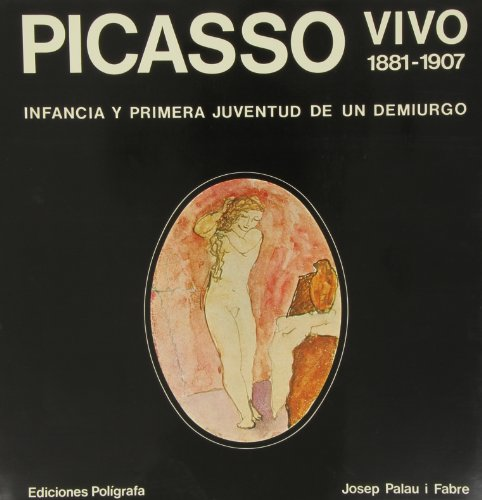 9788434303195: Picasso Vivo 1881-1907 (Spanish Edition)