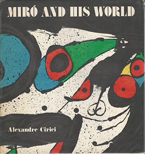 Miro and His World: Cirici, Alexandre