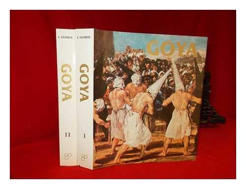 Goya 1746-1828: Biography, Analytical Study & Catalogue Of His Paintings (Volumes I & II): ...