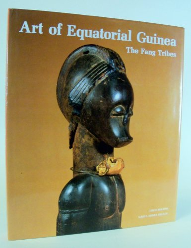9788434306400: The Art of Equatorial Guinea: The Fang Tribes