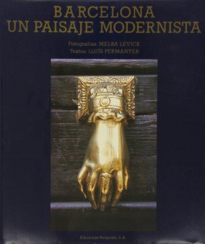 Stock image for Barcelona: Un paisaje modernista for sale by LibroUsado | TikBooks