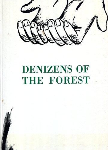 Denizens of the Forest: Antomarini, Brunella