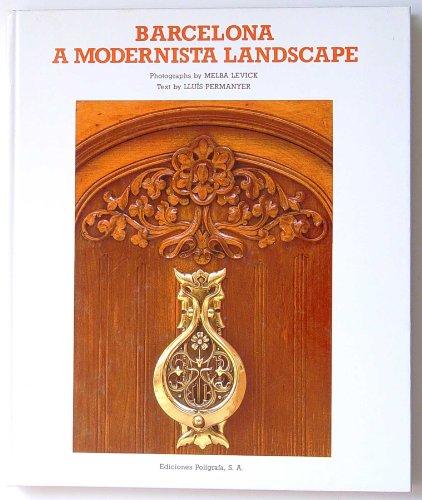 9788434307001: Barcelona: a Modernista Landscape