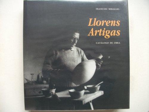 Llorens Artigas: Catalogo de obra (Spanish Edition): Miralles, Francesc