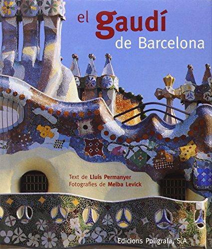 9788434308107: El Gaudí de Barcelona (Arquitectura) (Catalan Edition)
