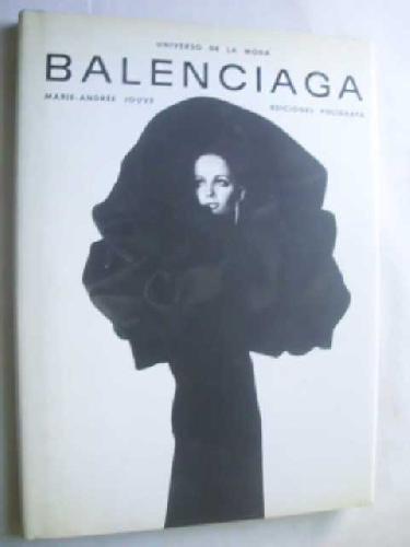 Universo de la Moda: Balenciaga,: Jouvé, Marie-André