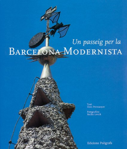 9788434308770: Un passeig per la Barcelona modernista (Arquitectura)