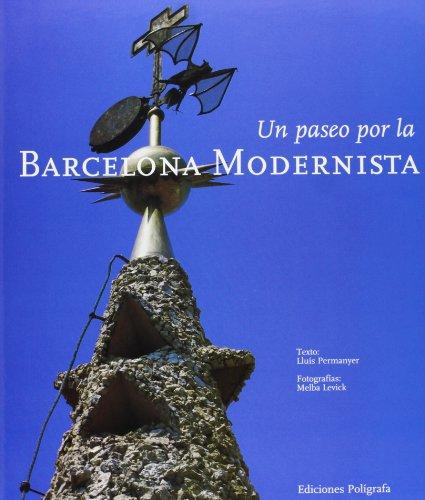 9788434308787: Un paseo por la Barcelona Modernista (Arquitectura) (Spanish Edition)