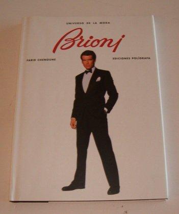 Brioni - Universo de La Moda (Spanish Edition) (8434308886) by Farid Chenoune