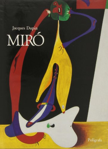 Miró (Arte Moderno) (Spanish Edition) (9788434310445) by Dupin, Jacques
