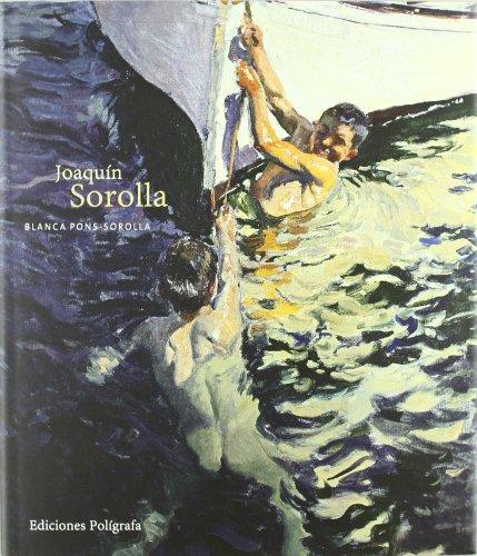 Joaquín Sorolla (Primera edición) - Blanca Pons-Sorolla; EDMUND PELL (COORD.)