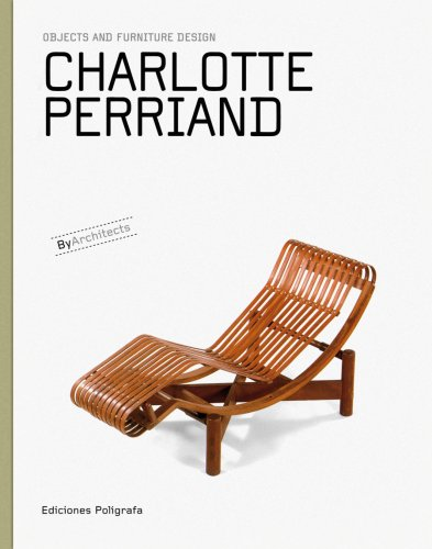 9788434311800: Charlotte Perriand: Objects and Furniture Design (Objects and Furniture Design by Architects)