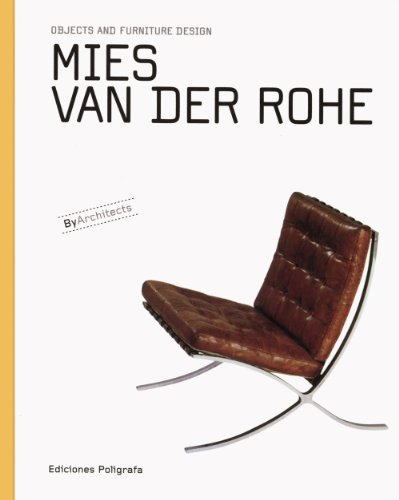 9788434311824: Mies van der Rohe: Objects and Furniture Design (Objects and Furniture Design By Architects)