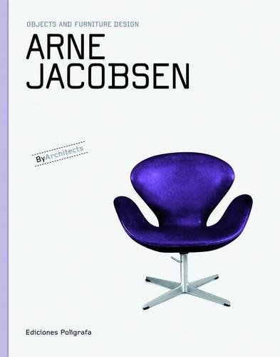 9788434311848: Arne Jacobsen: Objects and Furniture Design (Objects and Furniture Design By Architects)