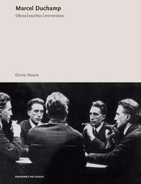 9788434311992: Marcel Duchamp: Obras, Escritos, Entrevistas/ Works, Writings, Interviews (Spanish Edition)