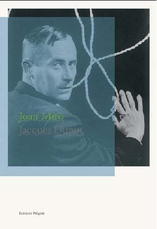Joan Miró (Maestros Modernos) (Spanish Edition) (9788434312050) by Dupin, Jacques