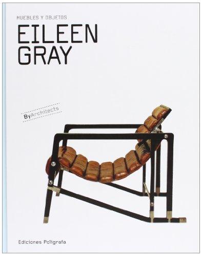 9788434312661: Eileen Gray. Muebles Y Objetos (Cartone) - Español