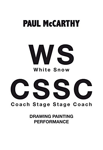 9788434313705: Paul McCarthy: WS, CSSC: Drawing, Painting, Performance