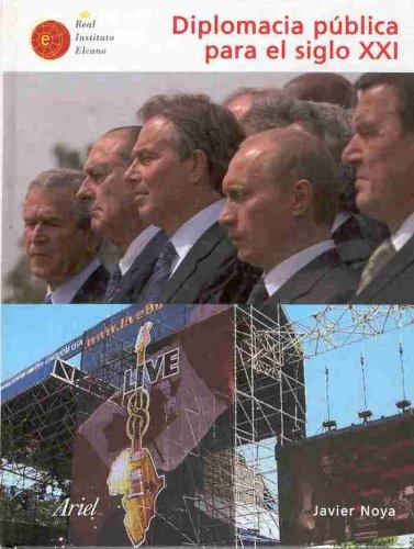9788434400047: Diplomacia pública para el siglo XXI