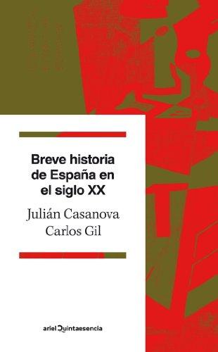 9788434400689: Breve historia de España en el siglo XX