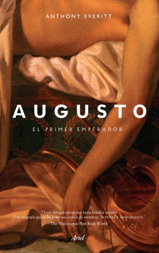 Augusto: El primer emperador (8434401053) by Anthony Everitt