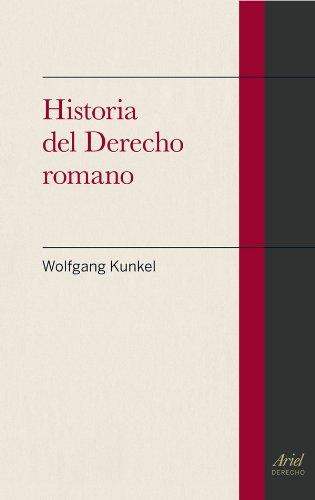 Historia del Derecho romano (Spanish Edition): Wolfgang Kunkel