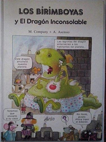 9788434402416: Los Birimboyas Y El Dragon Inconsolable/the Birimboyas and the Inconsolable Dragon