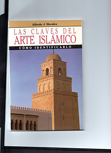 9788434403352: Claves del arte islamico, las