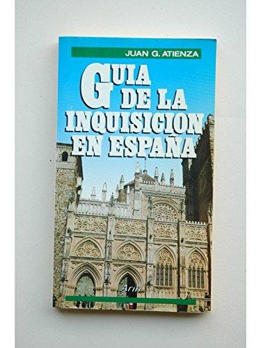 9788434404397: Guia de la inquisicion en España (Coleccion Guias de la España insolita) (Spanish Edition)