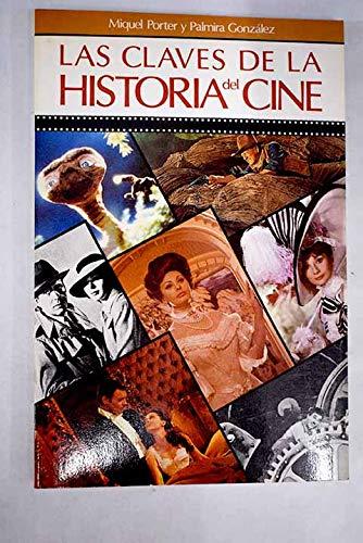 9788434404533: Las claves de la historia del cine (Colección Las Claves del cine) (Spanish Edition)