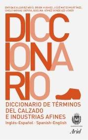 9788434405219: Diccionario de términos de calzado e industrias afines (Ariel)