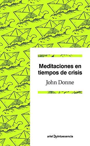 9788434405363: Meditaciones en tiempos de crisis (Quintaesencia)