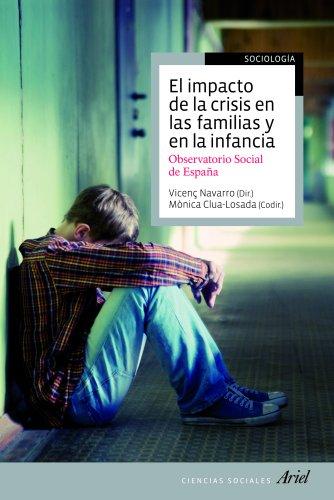 9788434405677: El impacto de la crisis en las familias y en la infancia: Observatorio social de España (Ciencias Sociales)