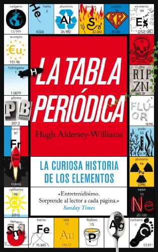 9788434405974: La tabla periódica: La curiosa historia de los elementos (Ariel)
