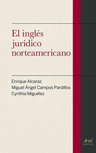 9788434406476: El inglés jurídico norteamericano (Ariel Derecho)